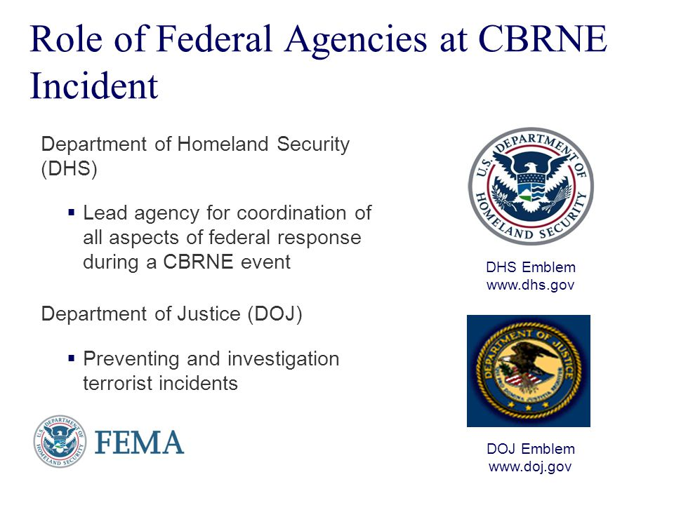 Role of Federal Agencies at CBRNE Incident
