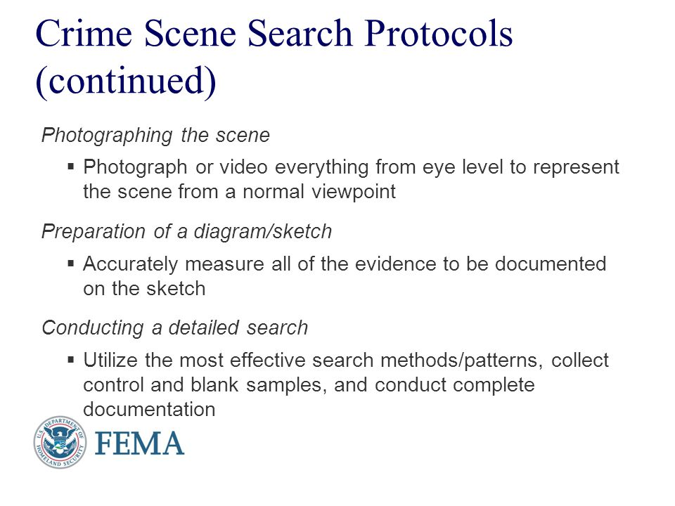 Crime Scene Search Protocols (continued)