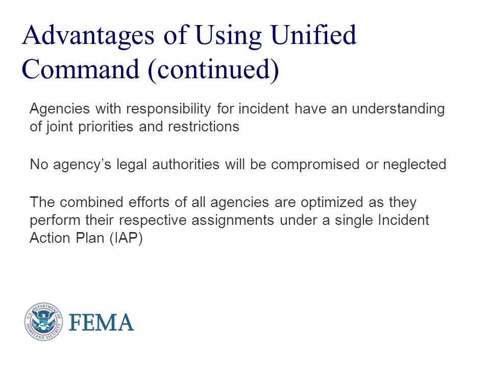 Advantages of Using Unified Command (continued)