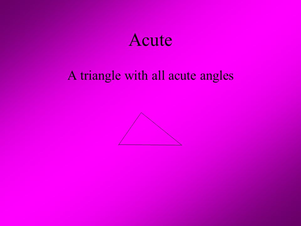 A triangle with all acute angles