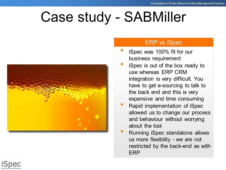 Case study - SABMiller ERP vs iSpec