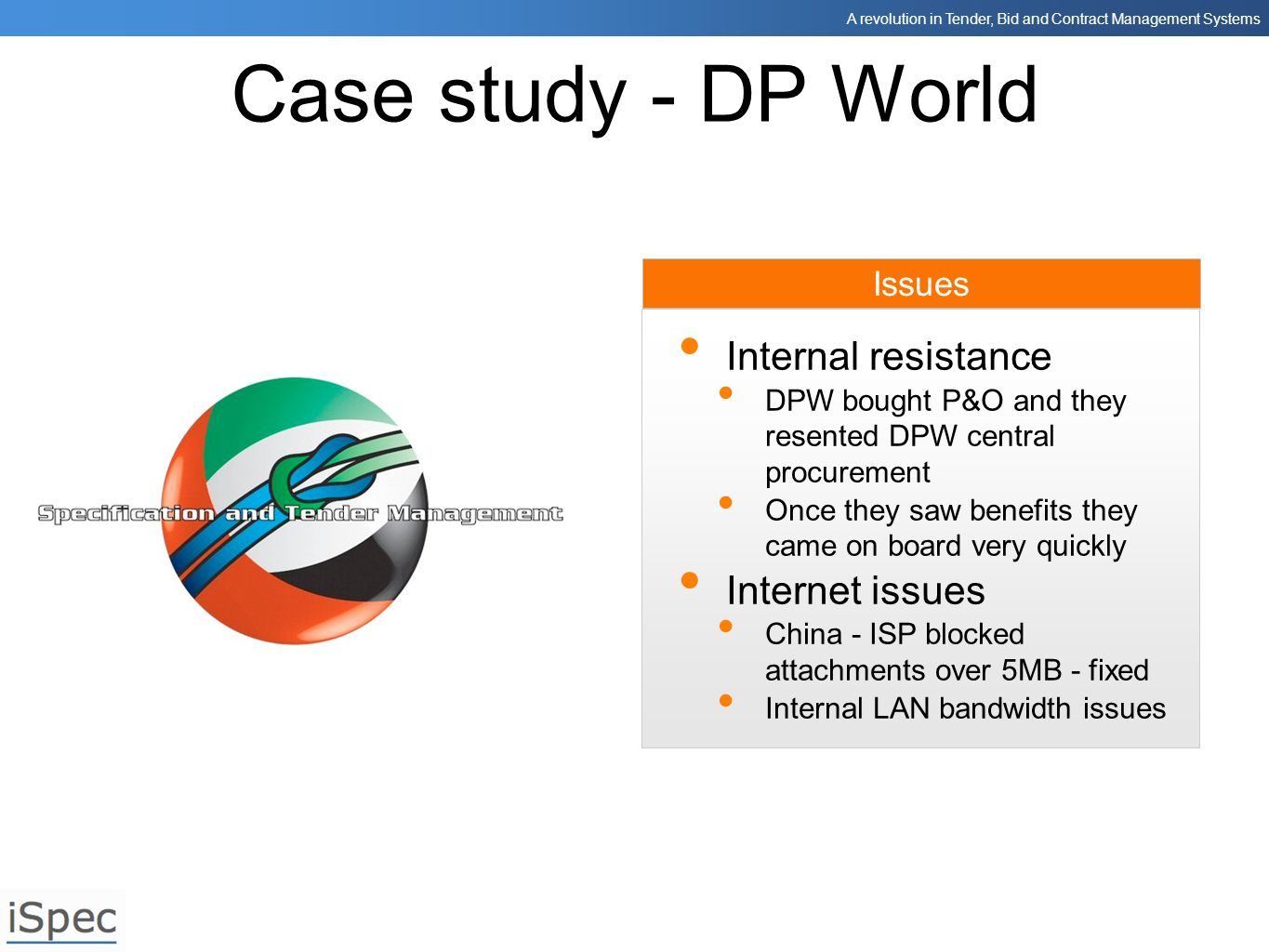 Case study - DP World Internal resistance Internet issues Issues