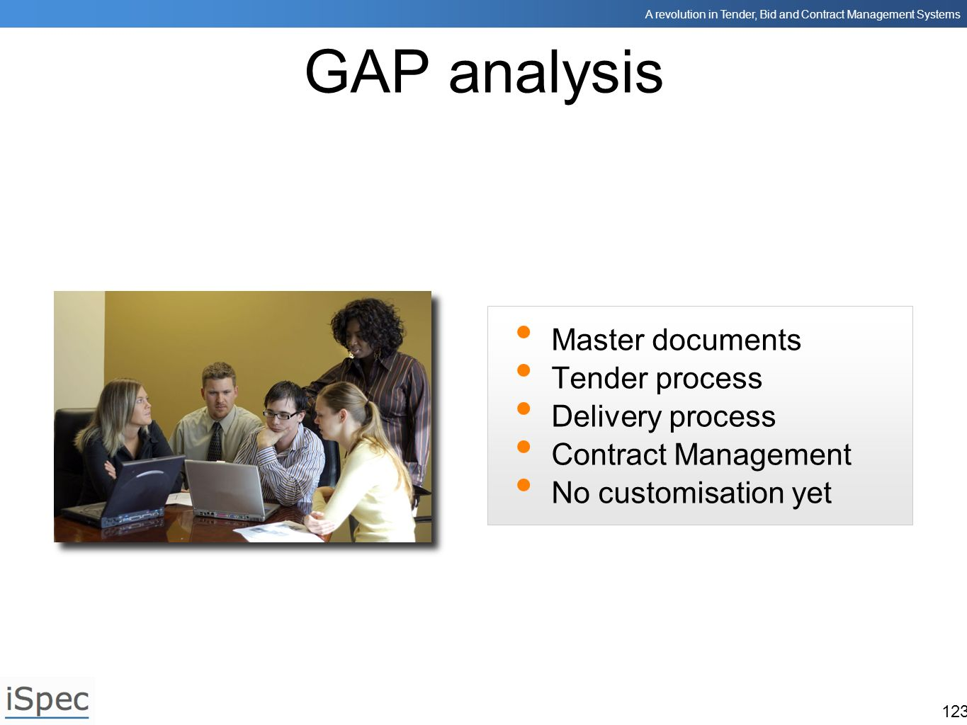 GAP analysis Master documents Tender process Delivery process