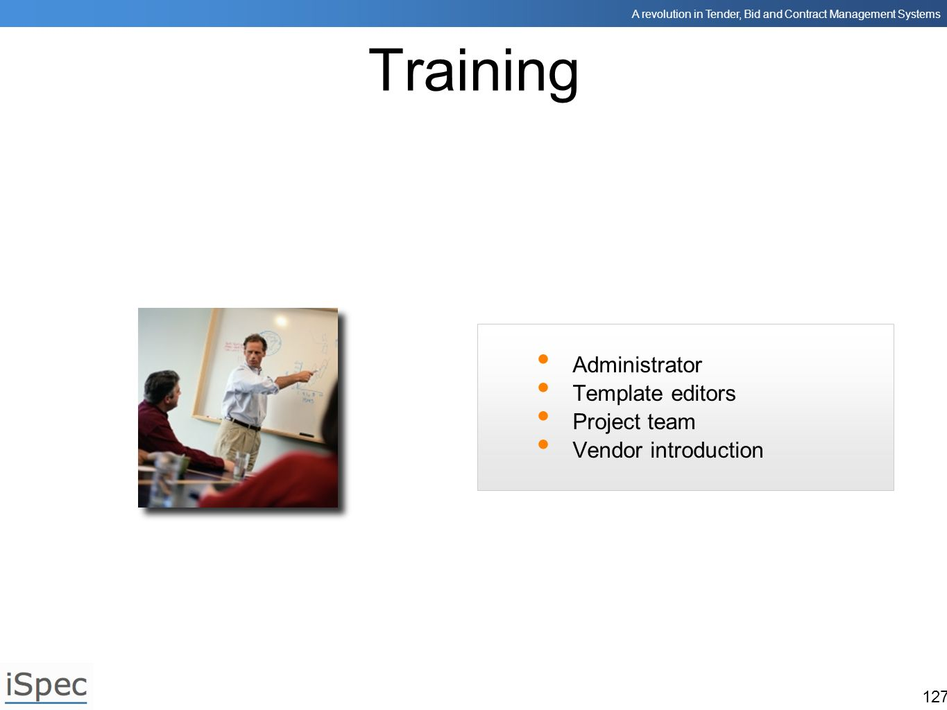 Training Administrator Template editors Project team