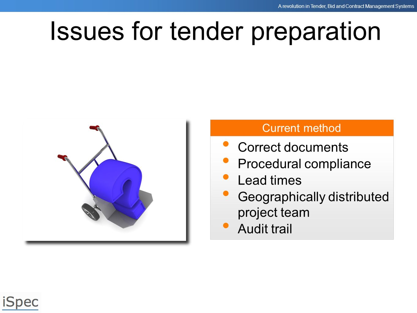 Issues for tender preparation