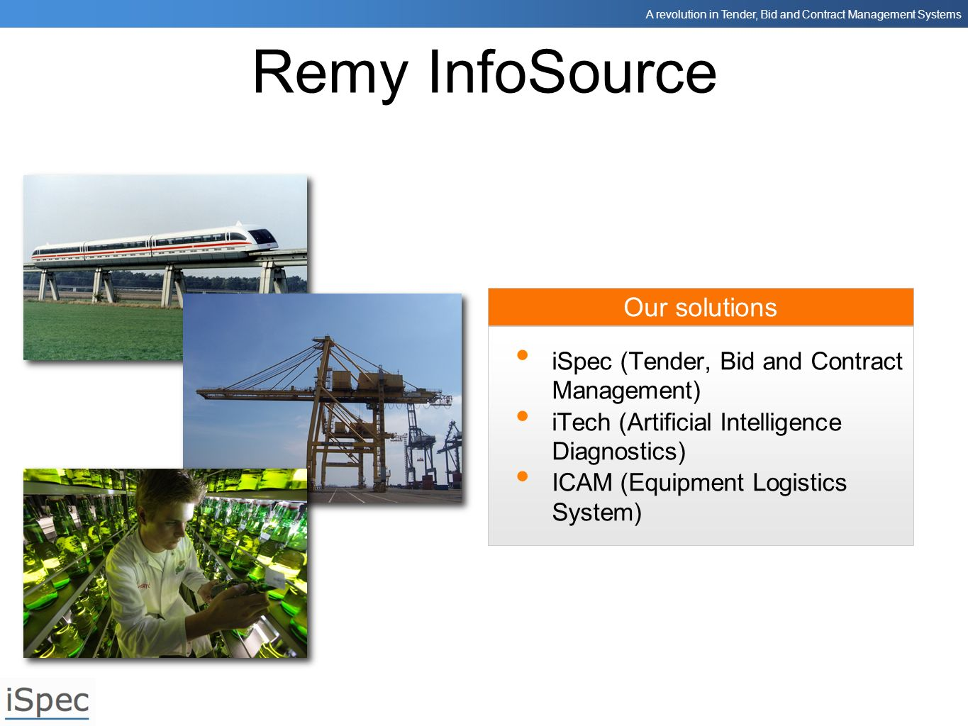 Remy InfoSource Our solutions