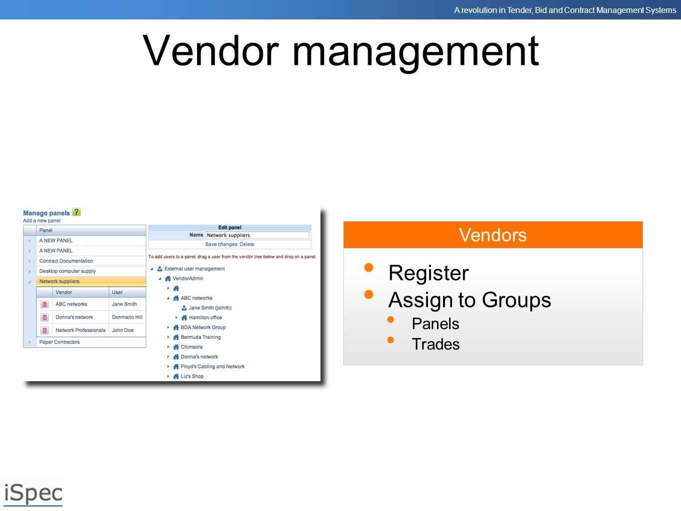 Vendor management Register Assign to Groups Vendors Panels Trades