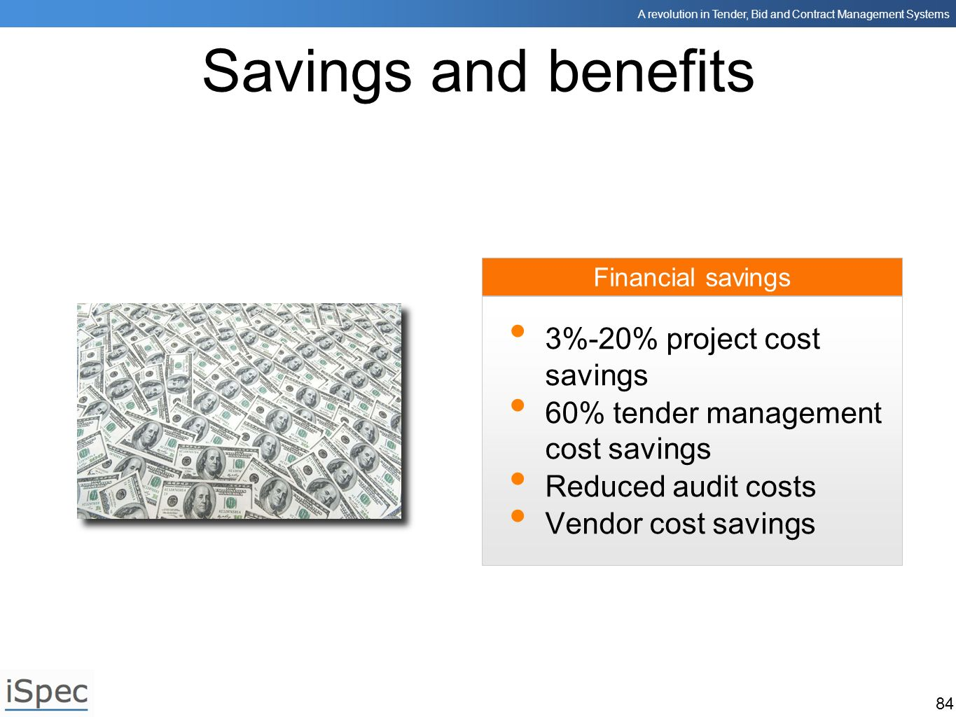 Savings and benefits 3%-20% project cost savings