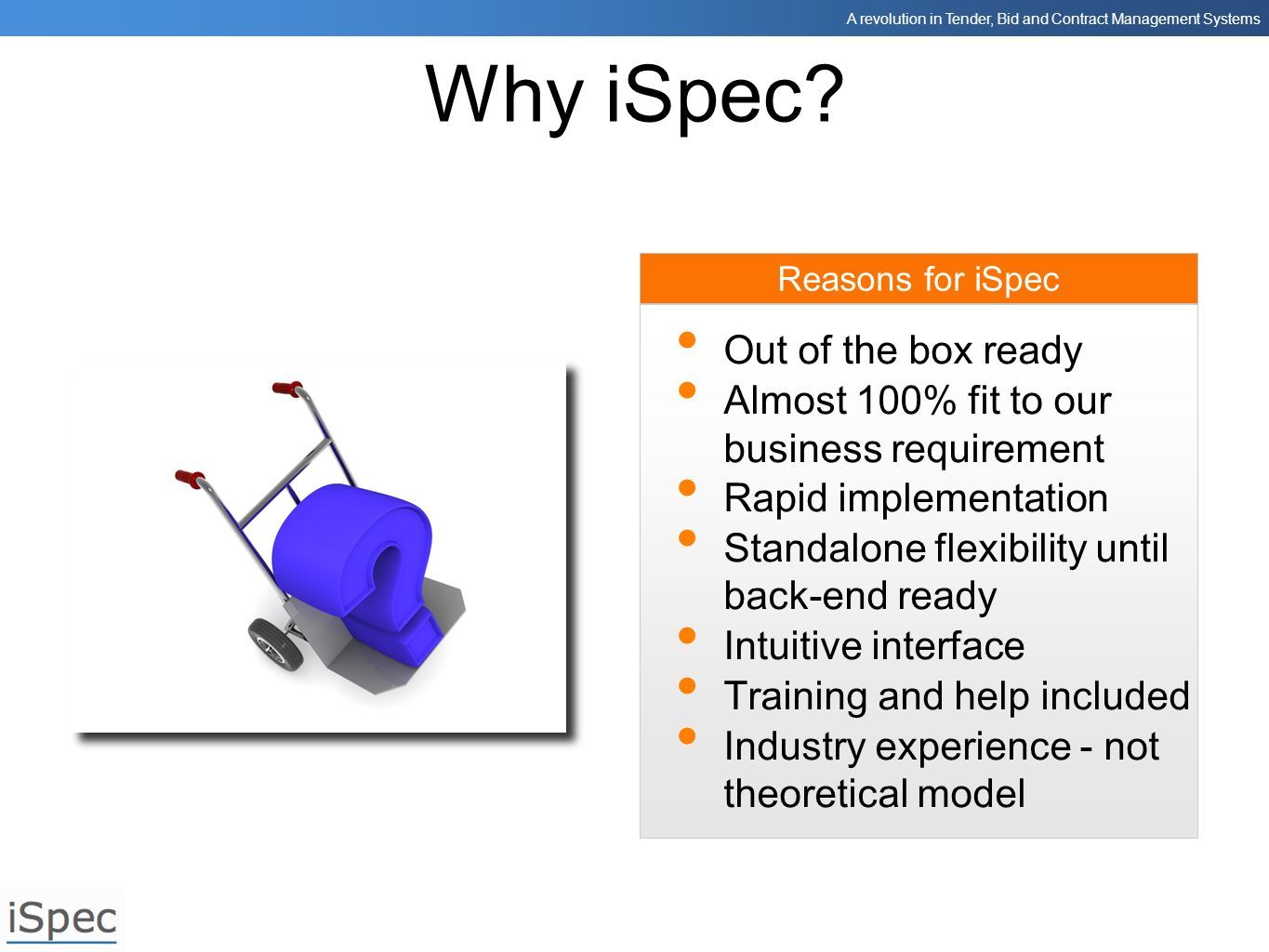 Why iSpec Out of the box ready