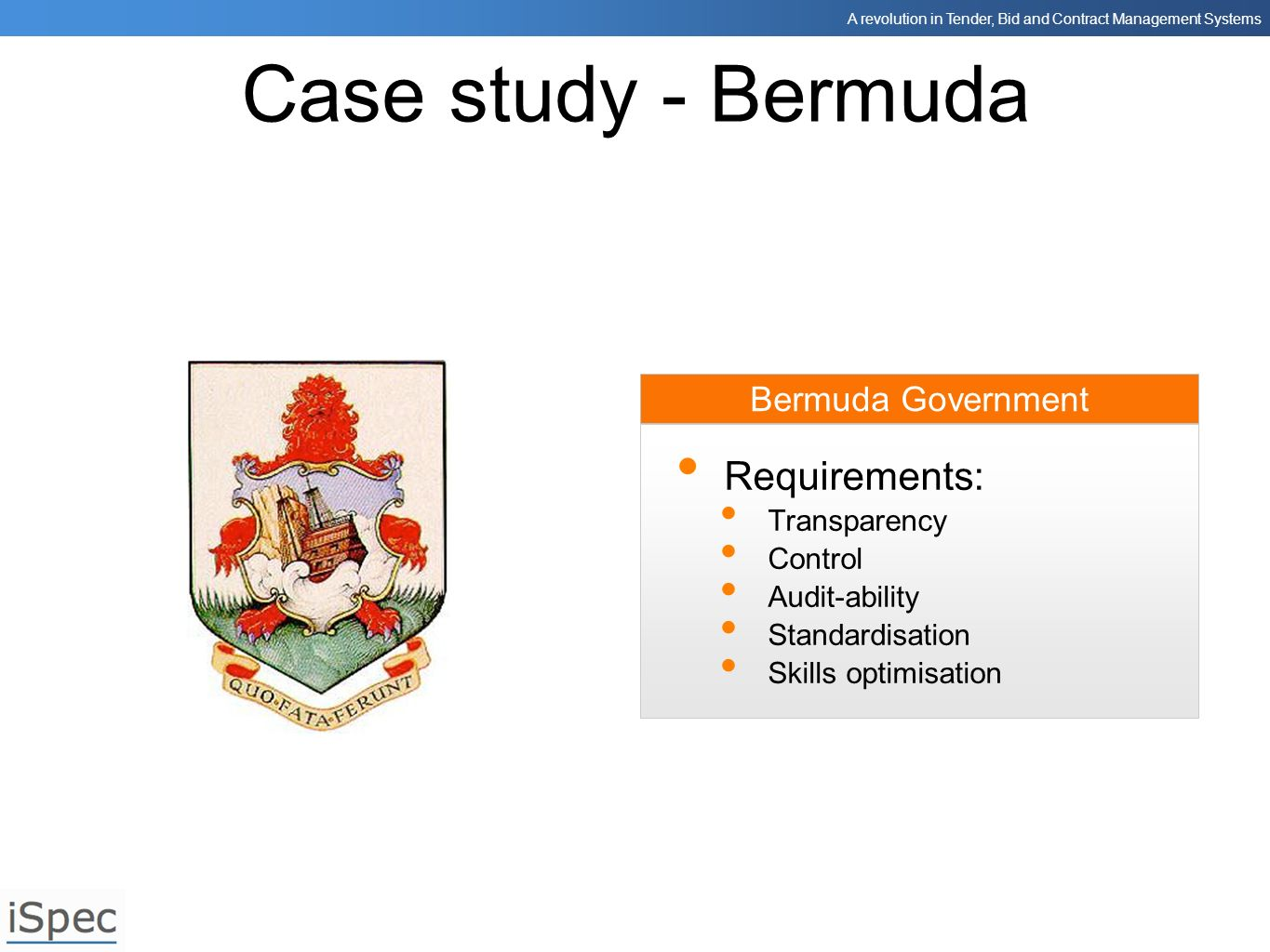 Case study - Bermuda Requirements: Bermuda Government Transparency