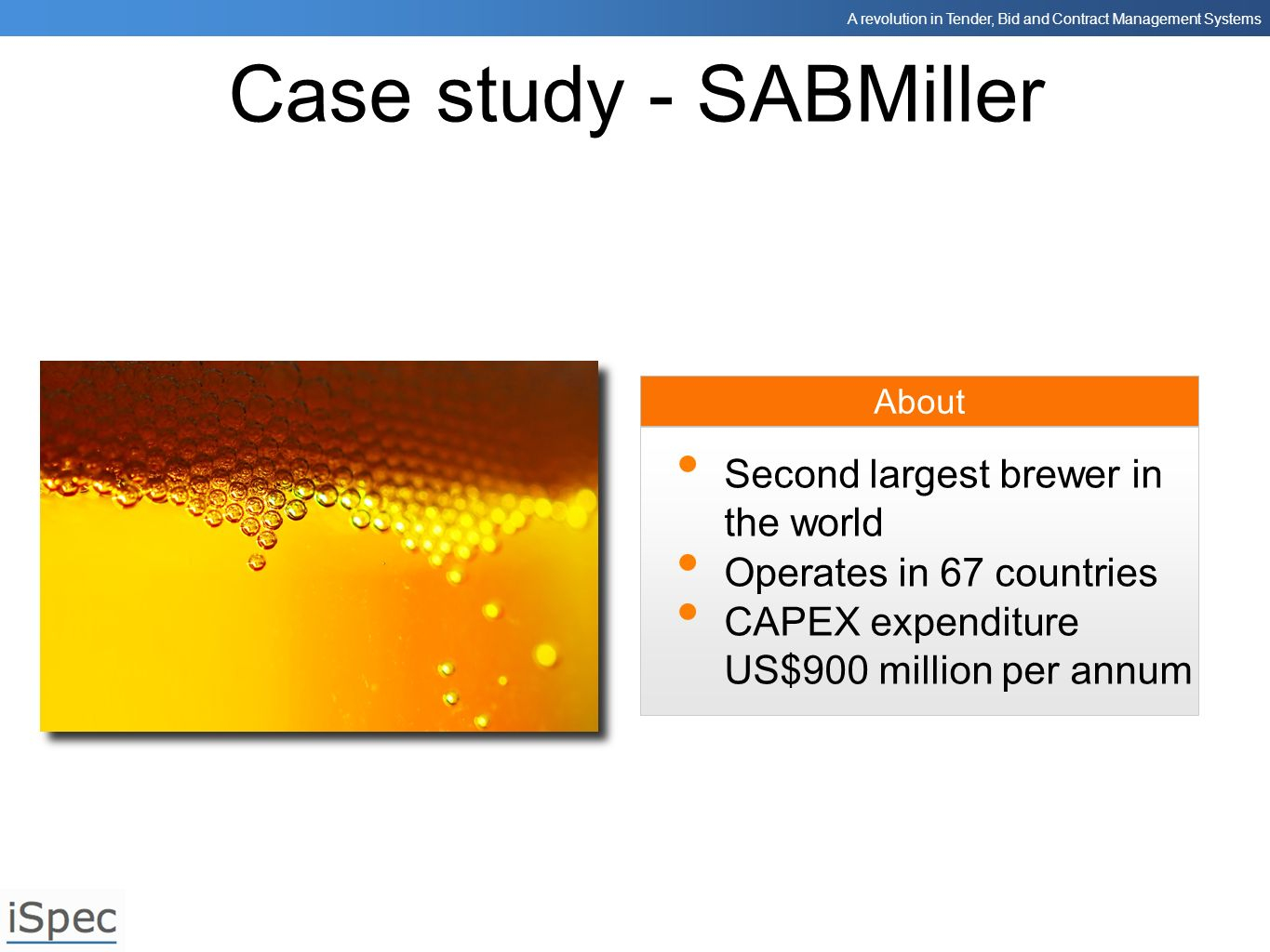 Case study - SABMiller Second largest brewer in the world