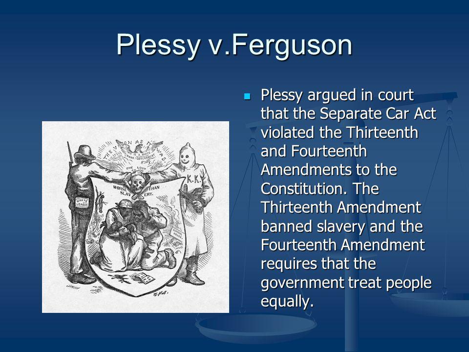 Plessy v.Ferguson