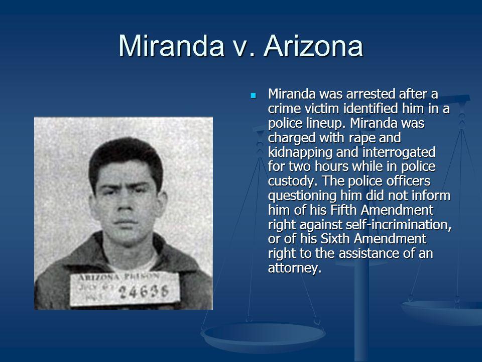Miranda V Arizona