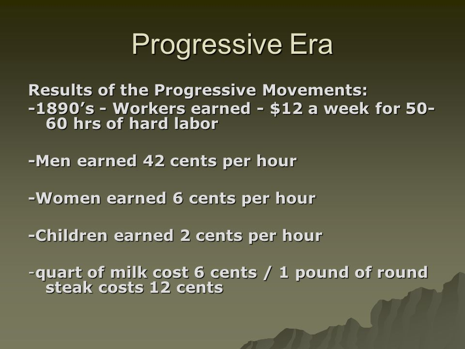 Progressive Era Results of the Progressive Movements: