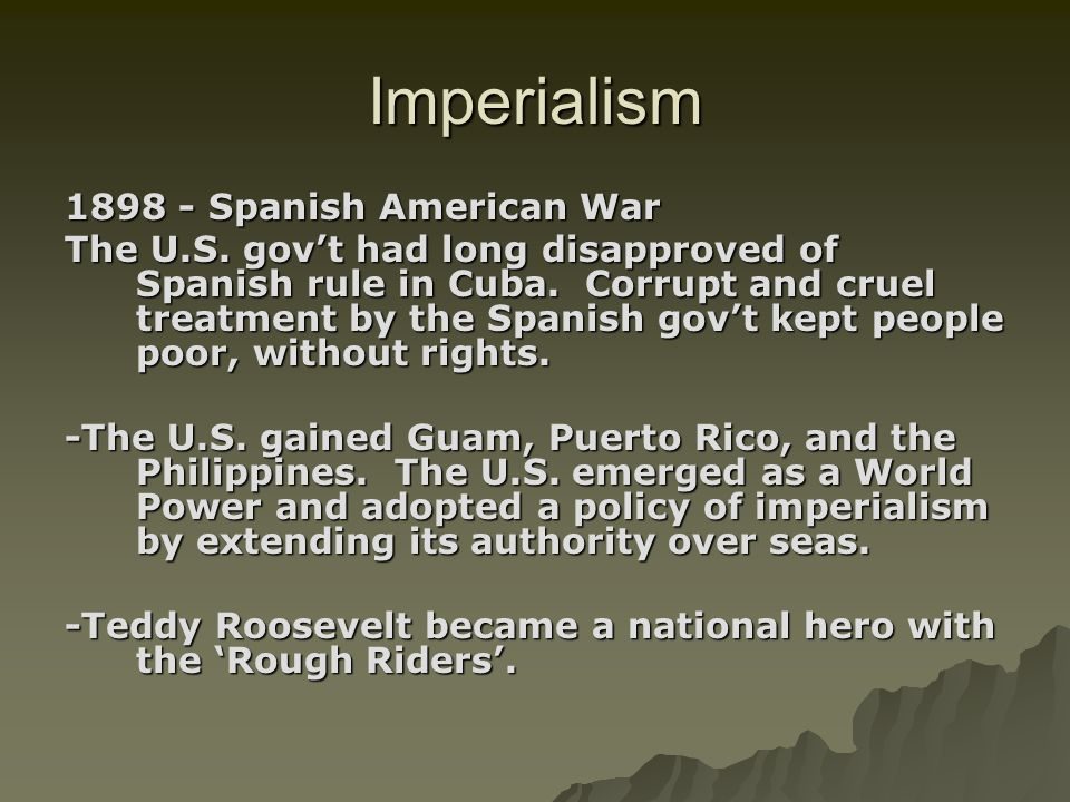 Imperialism 1898 - Spanish American War
