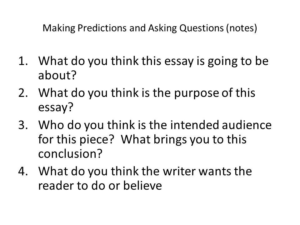 Making Predictions and Asking Questions (notes)
