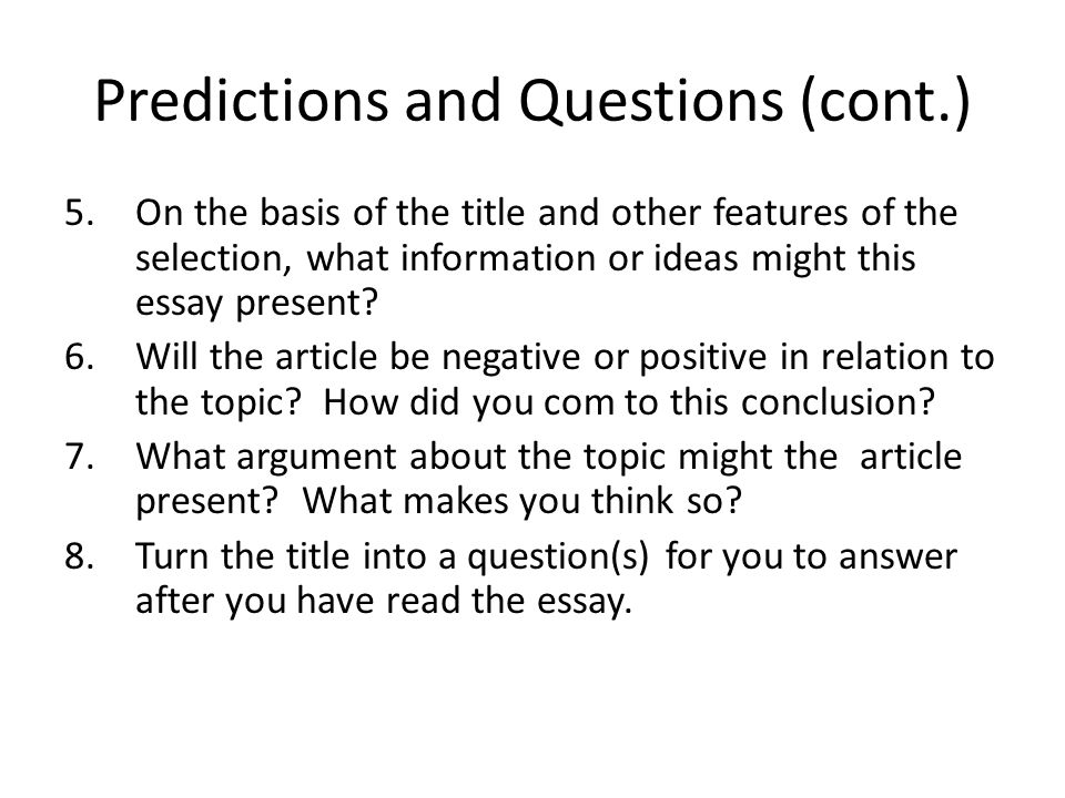 Predictions and Questions (cont.)