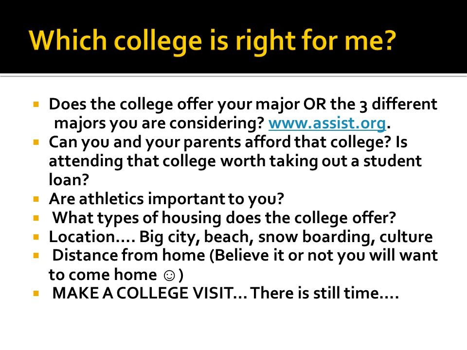 Which college is right for me