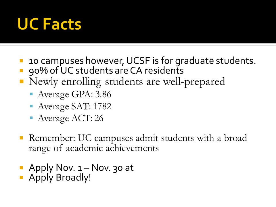 UC Facts Newly enrolling students are well-prepared