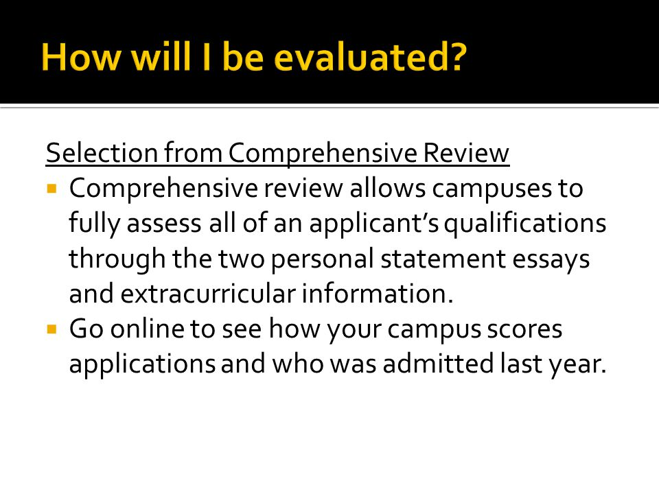 How will I be evaluated Selection from Comprehensive Review