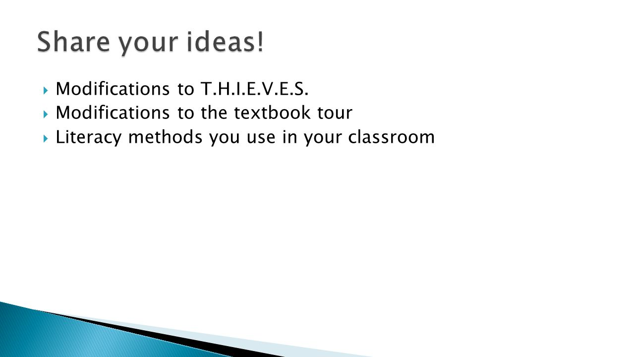 Share your ideas! Modifications to T.H.I.E.V.E.S.