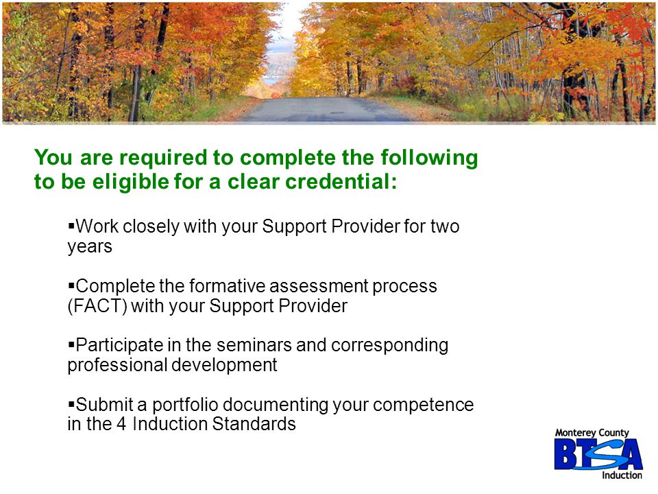 You are required to complete the following to be eligible for a clear credential: