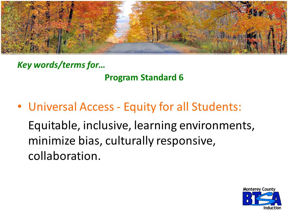 Universal Access - Equity for all Students: