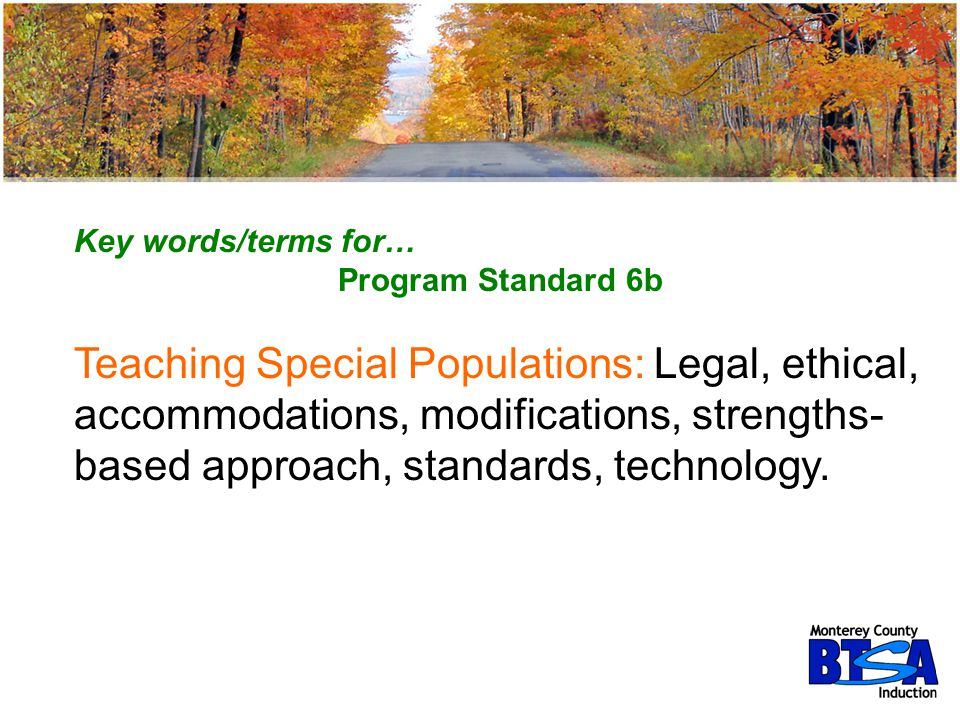Key words/terms for… Program Standard 6b.