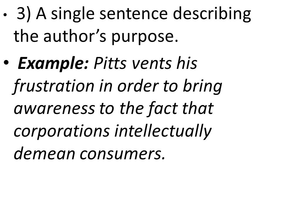 3) A single sentence describing the author's purpose.