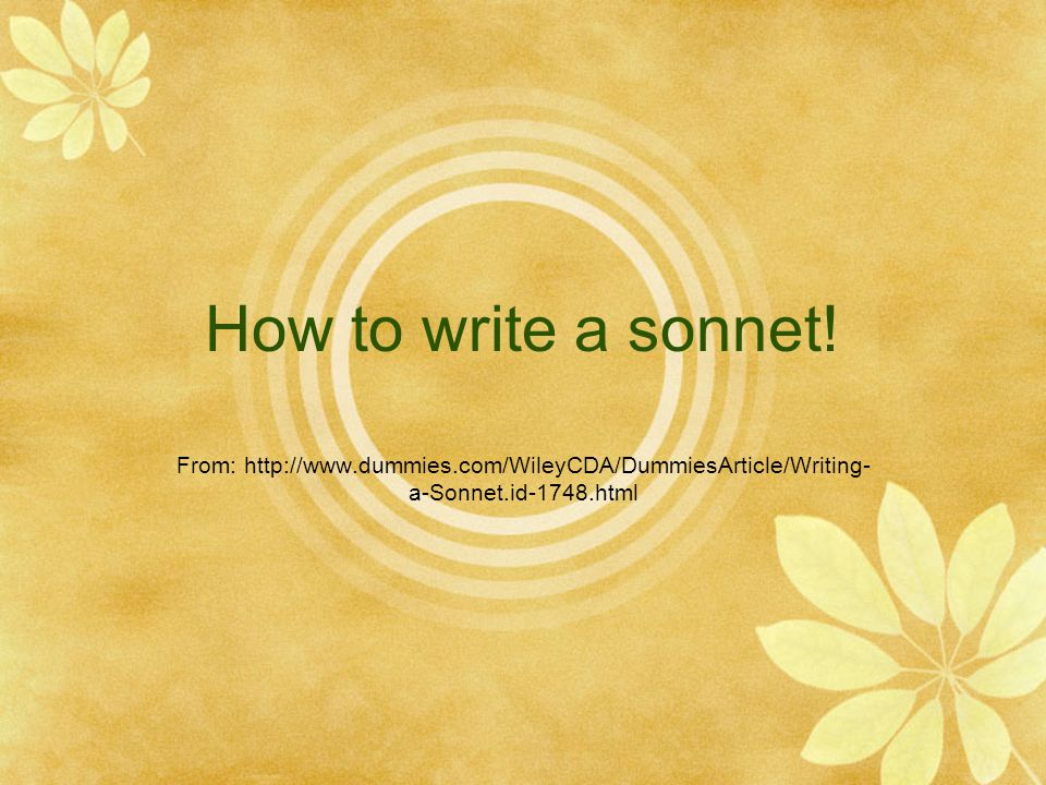 How to write a sonnet.