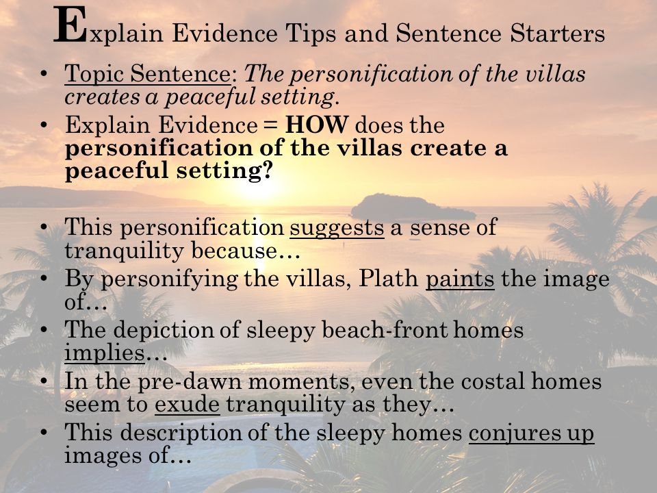 Explain Evidence Tips and Sentence Starters