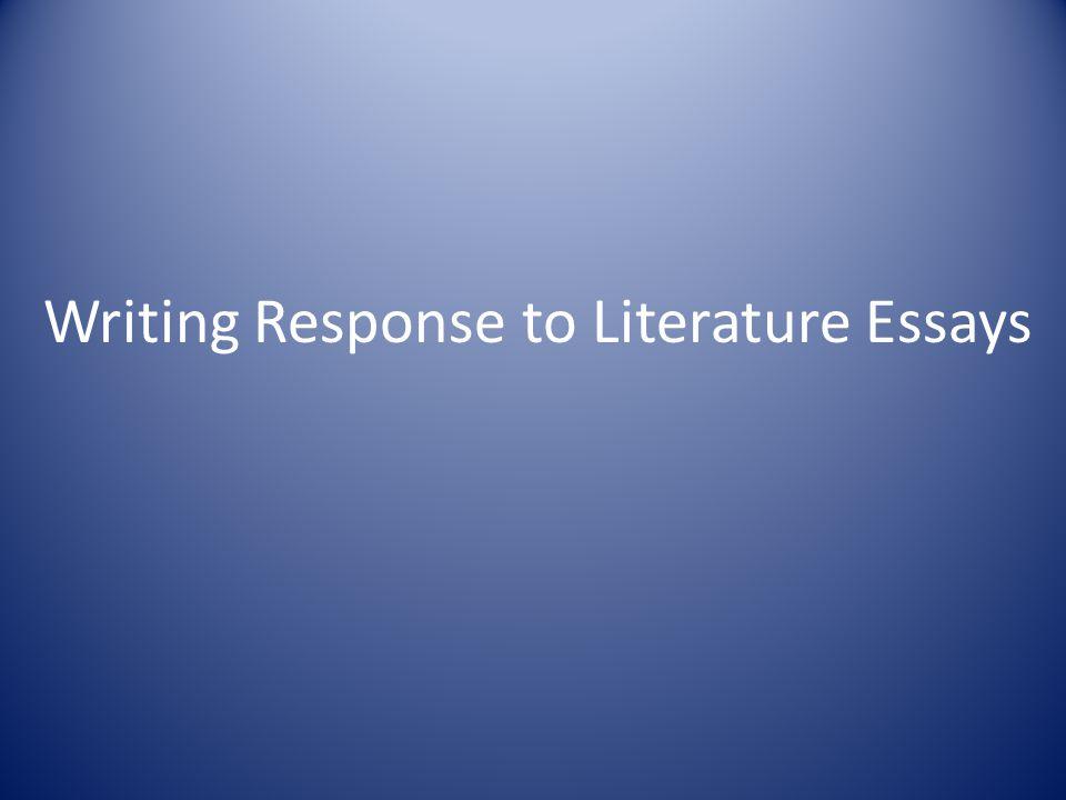 Writing Response to Literature Essays