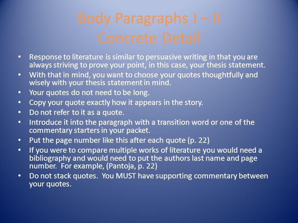 Body Paragraphs I – II Concrete Detail