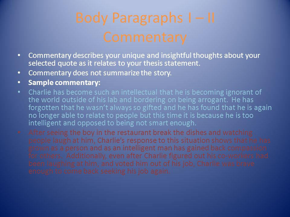Body Paragraphs I – II Commentary