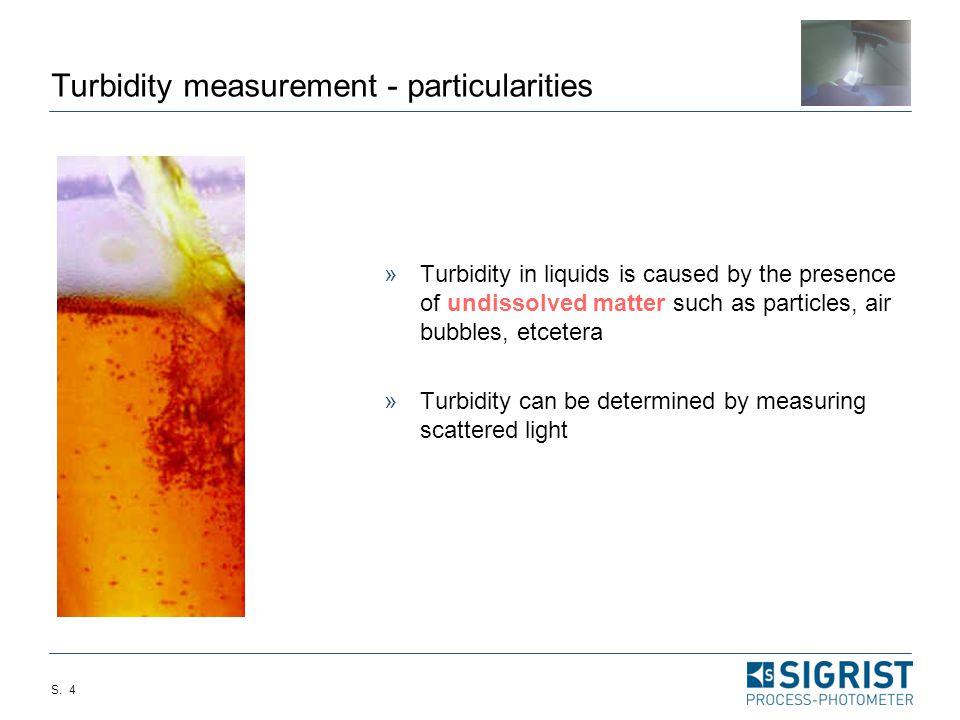 Turbidity measurement - particularities
