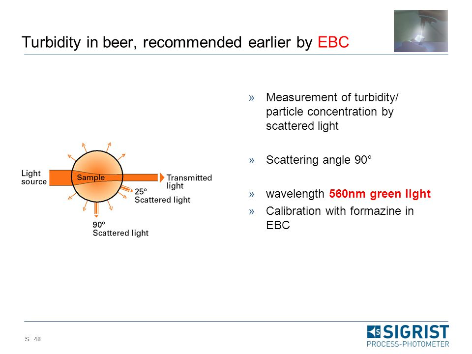Turbidity in beer, recommended earlier by EBC