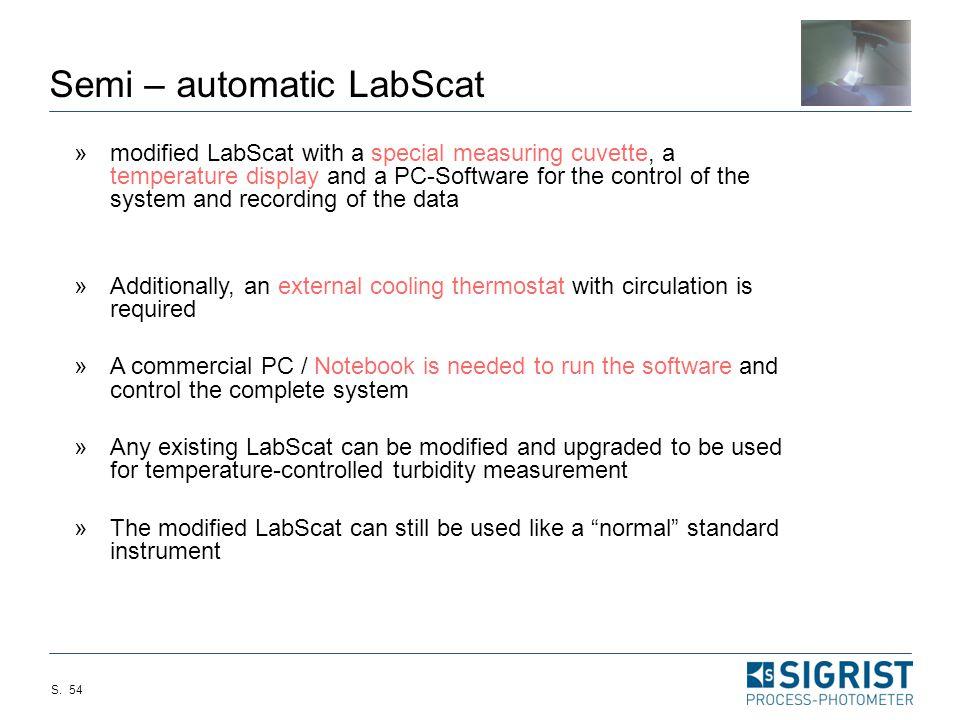 Semi – automatic LabScat
