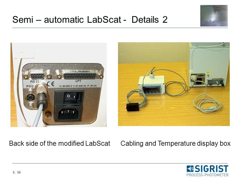 Semi – automatic LabScat - Details 2