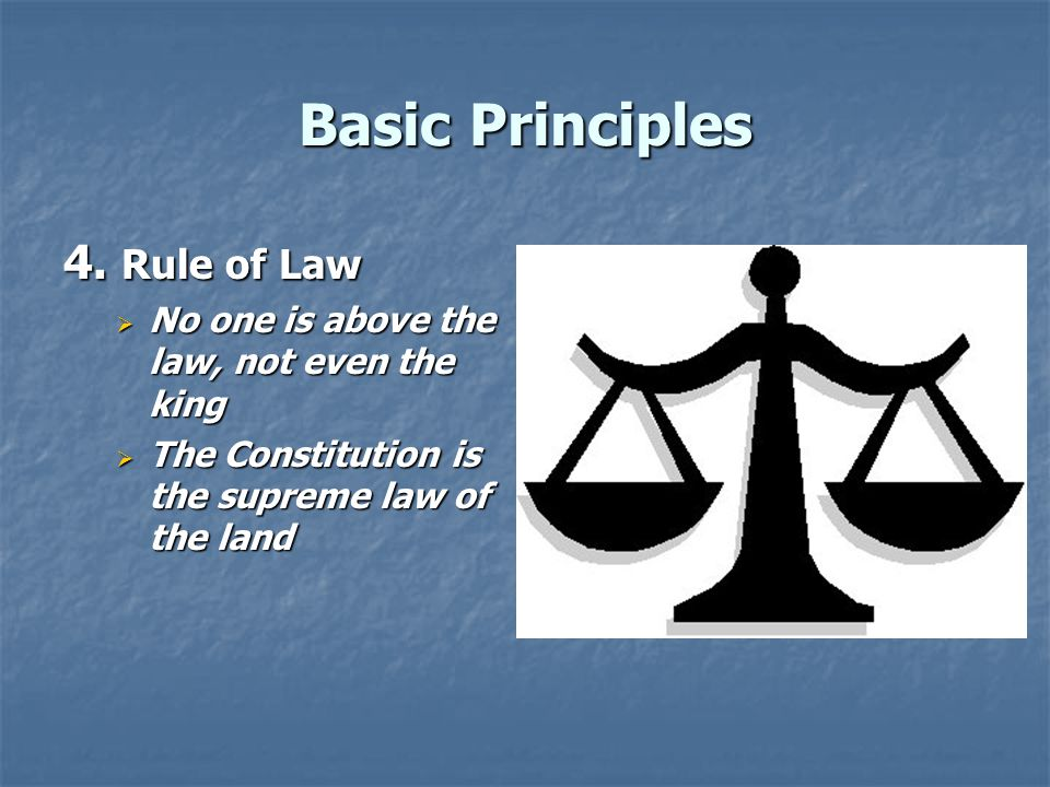 Basic Principles 4. Rule of Law