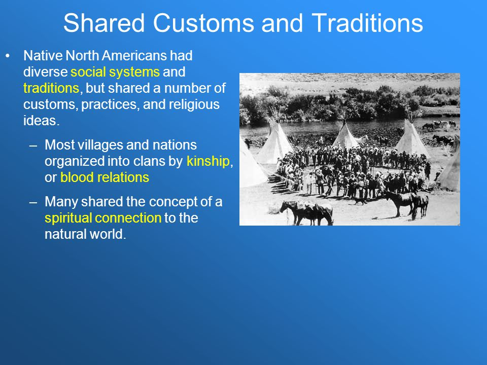 Shared Customs and Traditions