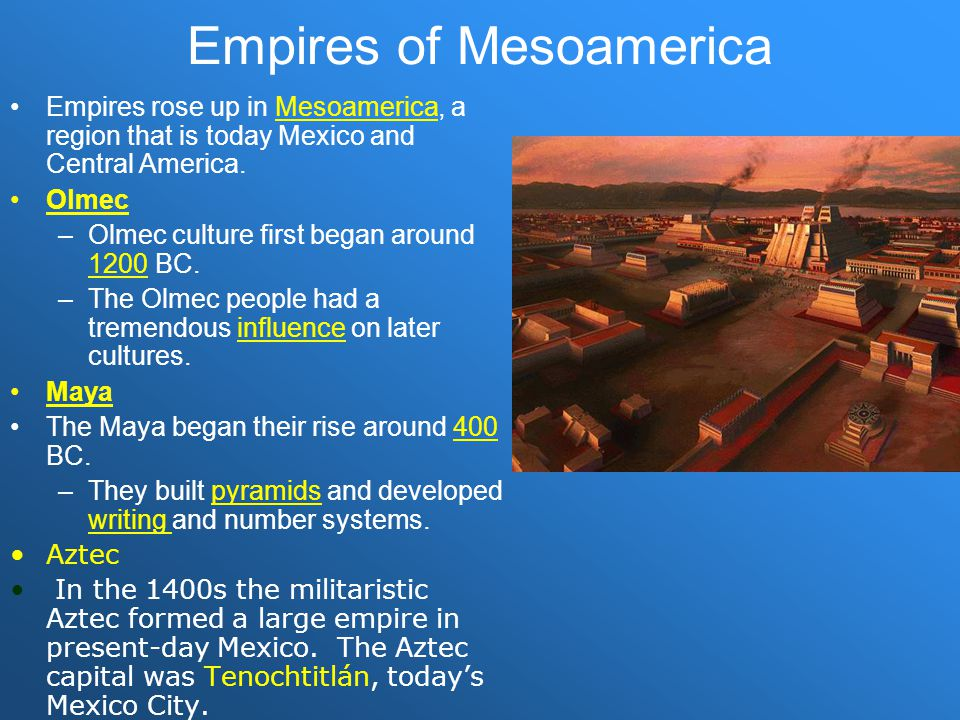Empires of Mesoamerica