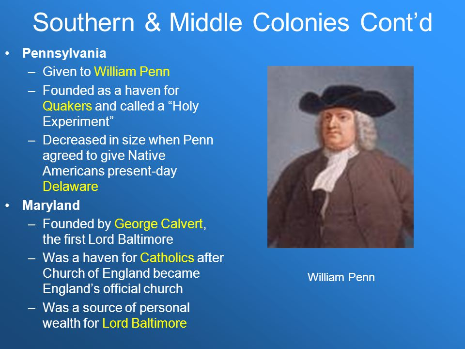 Southern & Middle Colonies Cont'd
