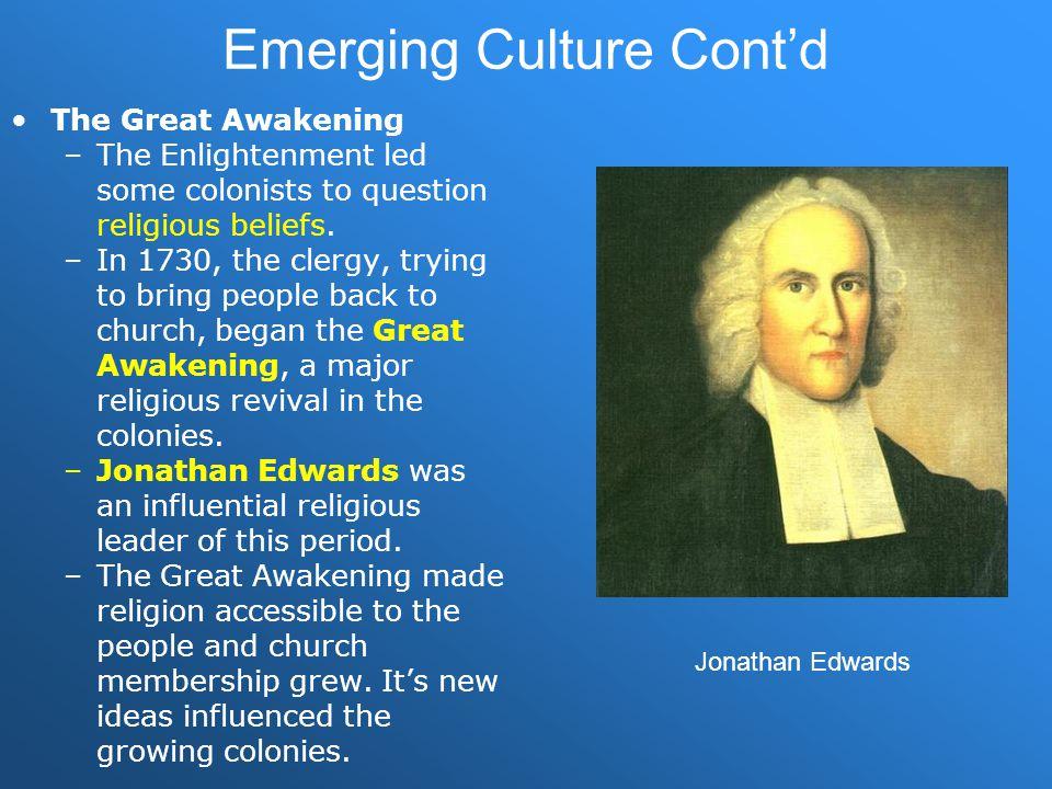 Emerging Culture Cont'd