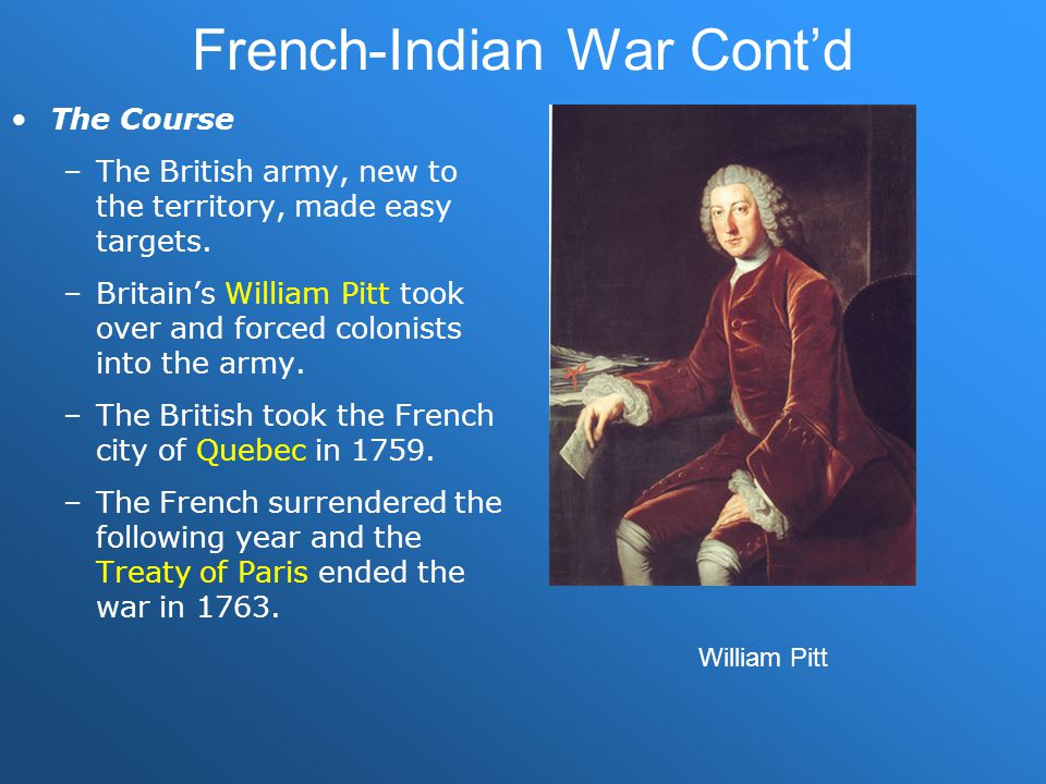French-Indian War Cont'd