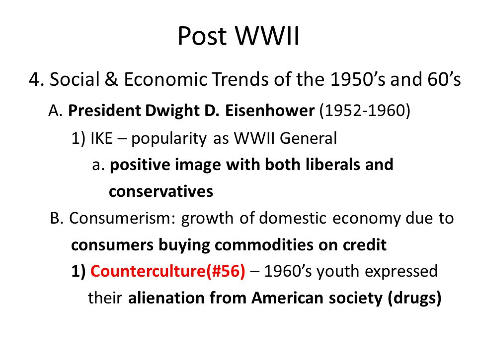 Post WWII 4. Social & Economic Trends of the 1950's and 60's