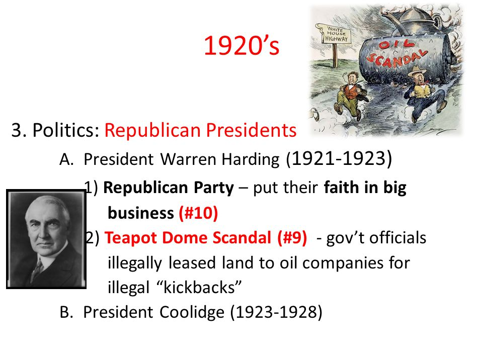 1920's 3. Politics: Republican Presidents