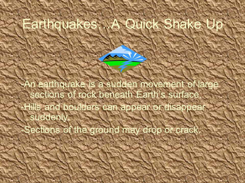 Earthquakes…A Quick Shake Up