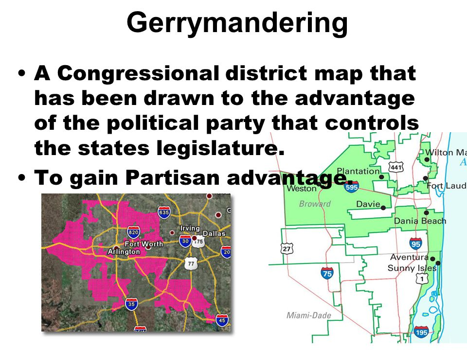 Gerrymandering A Congressional district map that has been drawn to the advantage of the political party that controls the states legislature.