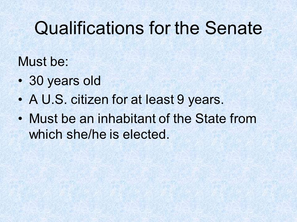Qualifications for the Senate