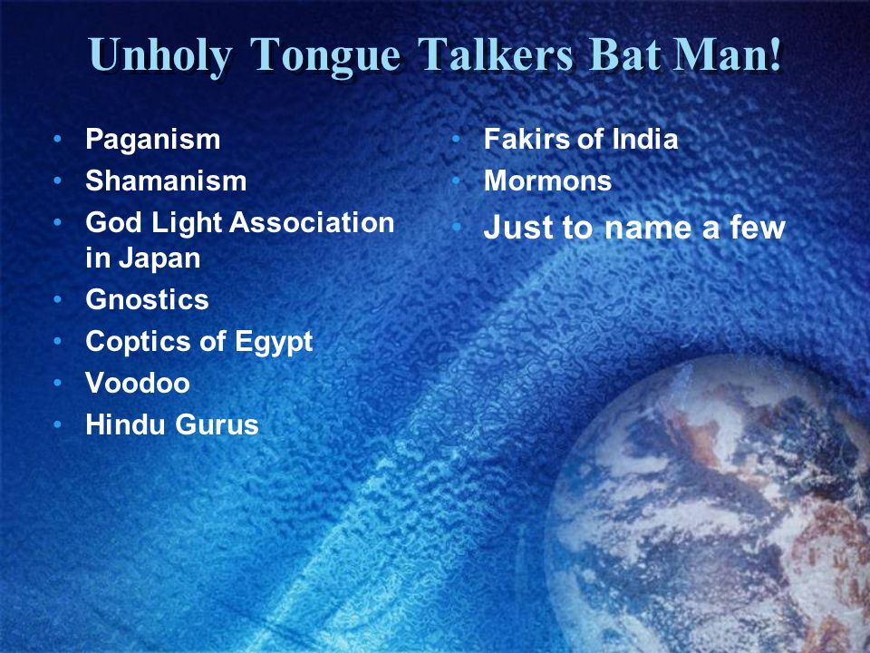 Unholy Tongue Talkers Bat Man!